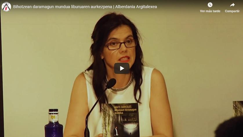 Bihotzean Daramagun Mundua liburuaren aurkezpen bideoa – Maite Darceles