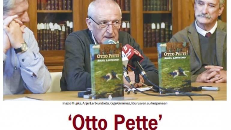 'Otto Pette' gogoangarria