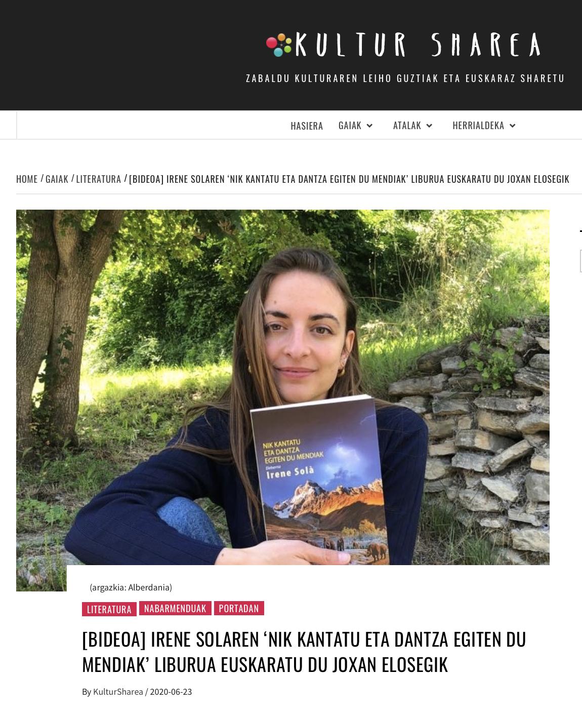 Kultur Sharea: Irene Solaren 'Nik kantatu eta dantza egiten du mendiak' liburua euskaratu du Joxan Elosegik